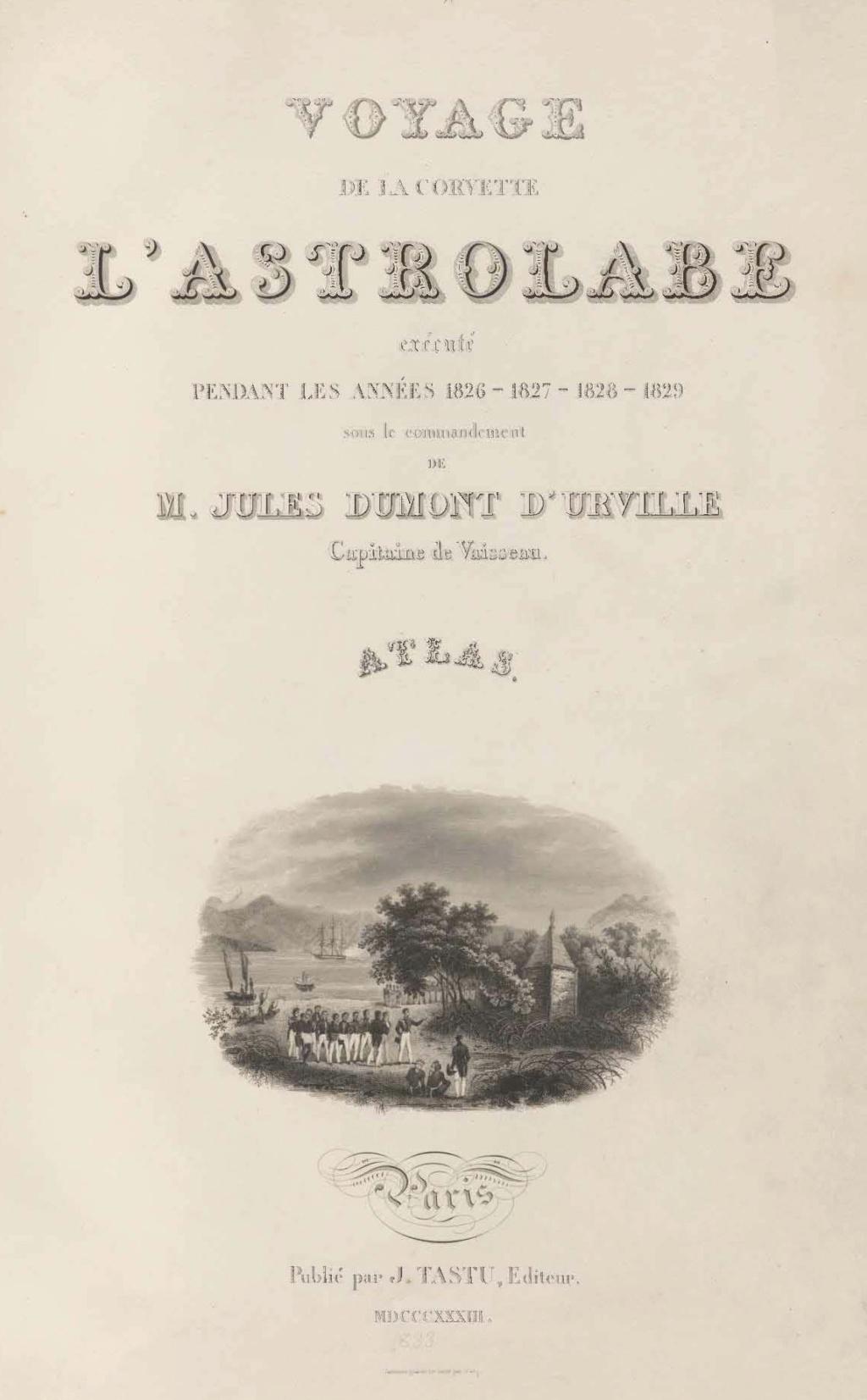 L'amiral Jules Dumont d'Urville ( 1790 - 1842  )  Voyage10