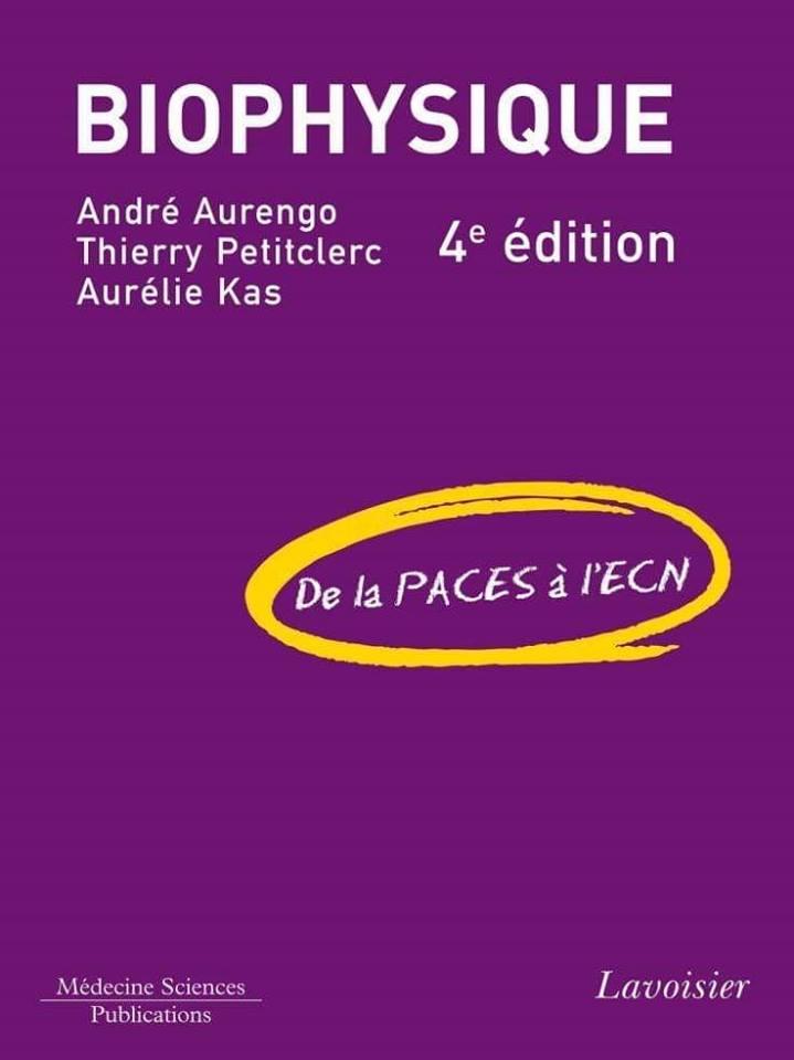 Biophysique de la PACES à l'ECN (4° Éd.) 49896210