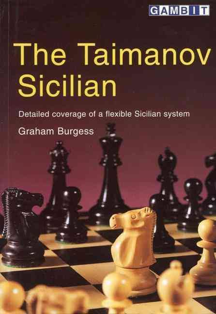 The Taimanov Sicilian_by Graham Burgess Images11