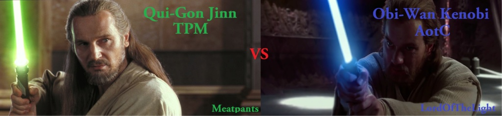 SS - AOTC Obi-Wan Kenobi (LordOfTheLight) vs Qui-Gon Jinn (Meatpants) Debate10