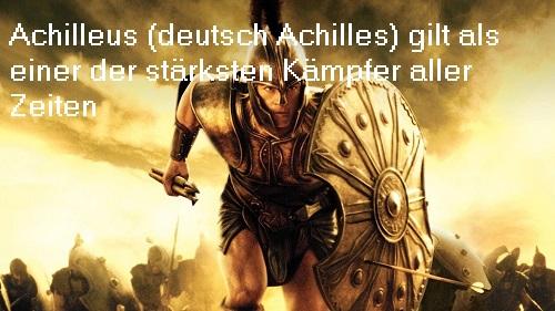 Achilleus, im deutschen Sprachgebrauch Achilles Achill10