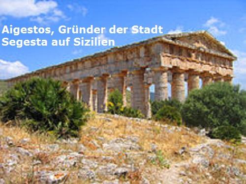 Aigestos (Mythologie): Gründer der Stadt Segesta auf Sizilien Aigest10