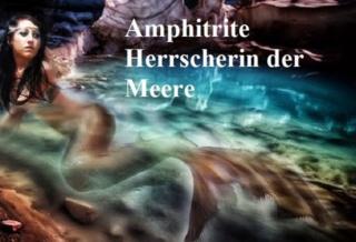 Amphitrite: Chefin der Nereiden und Herrscherin der Meere Amphit10