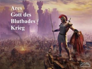 Gott Ares liebt Massaker auf dem Schlachtfeld, daher ist Ares der Gott vom grausamen Krieg, Blutbad und Gewalt Ares10