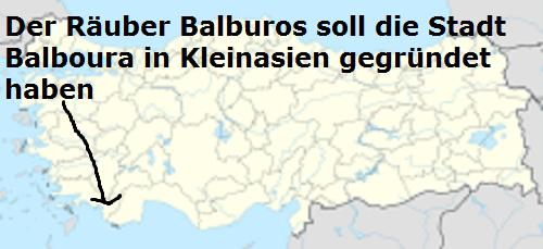 Balburos (Mythologie): Räuber und Gründer der Stadt Balboura Balbur10