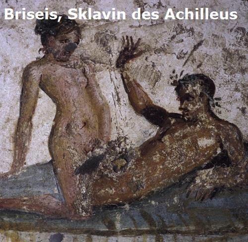 Briseis (Mythologie): Sklavin des Achilleus Brisei10