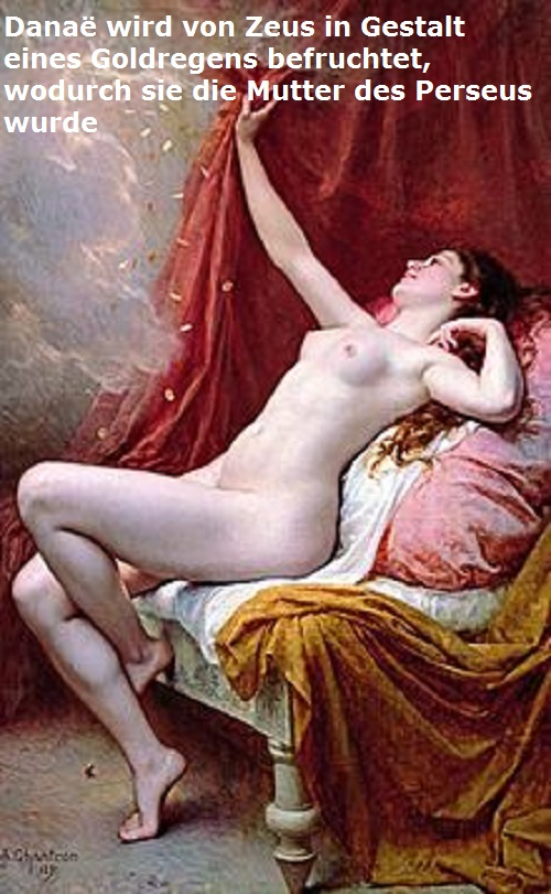 Danaë (Mythologie): Durch Zeus die Mutter vom Heros Perseus Danazo10