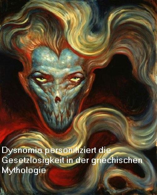 Dysnomia (Mythologie): Dämonin (Daimona) der Gesetzlosigkeit Dysnom10