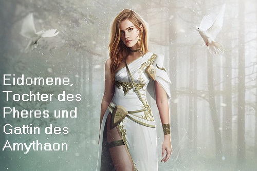 Eidomene (Mythologie): Tochter des Pheres, Gattin des Amythaon Eidome10
