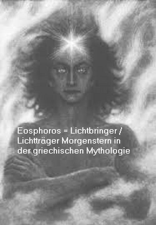 Gott Eosphoros / Phosphoros: Lichtträger / Lichtbringer Morgenstern Eospho10