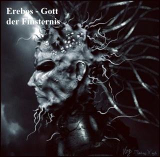 Erebos in der griechischen Mythologie ist Teil der Urschöpfung, Gott der Finsternis in der Unterwelt Erebos10