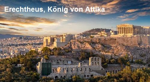 Erechtheus (Mythologie): König von Attika Erecht11