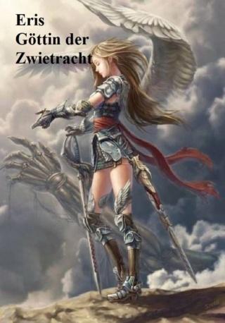 Eris: Göttin der Zwietracht, die Gottheit Eris liebt Zank und Streit Eris10