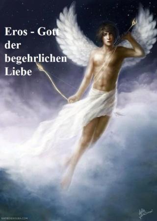 Eros ist der Gott der begehrlichen Liebe und nach Hesiod Teil der Schöpfung Eros10