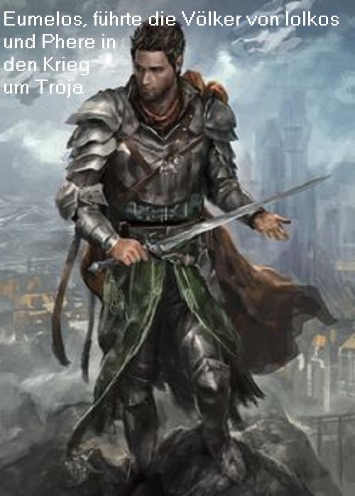 Eumelos (Mythologie): Führte die Völker von Pherai und Iolkos in den Krieg um Troja Eumelo10