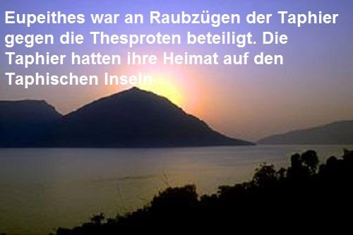 Eupeithes (Mythologie): Beteiligt an Raubzügen der Taphier gegen die Thesproten Eupeit11