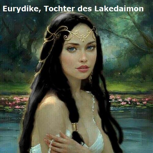 Als Tochter des Lakedaimon wurde Eurydike die Gattin des Akrisios (Mythologie) Eurydi11