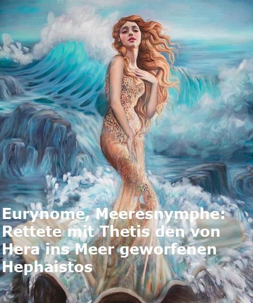 Eurynome (Meeresnymphe, Mythologie): Rettete mit Thetis Hephaistos Euryno11