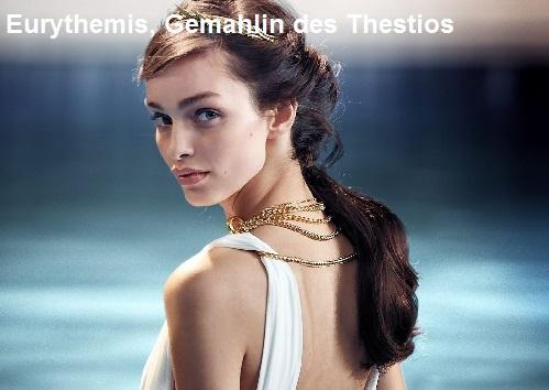 Eurythemis (Mythologie): Gemahlin des Thestios Euryth10