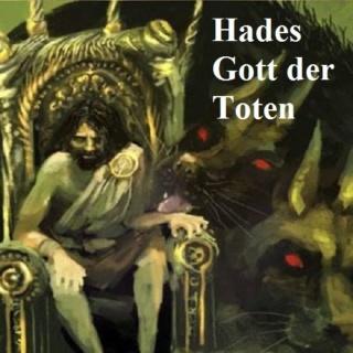 Hades: Gott der Totenwelt und Herrscher über die Toten Hades10
