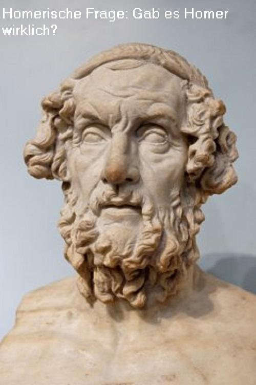 Homerische Frage (Mythologie): War Homer der Autor der Ilias und der Odyssee? Könnte Homer eine fingierte Person sein? Homer10
