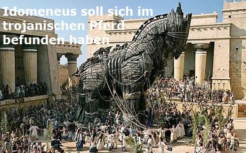 Idomeneus (Mythologie): Befand sich im trojanischen Pferd Idomen10