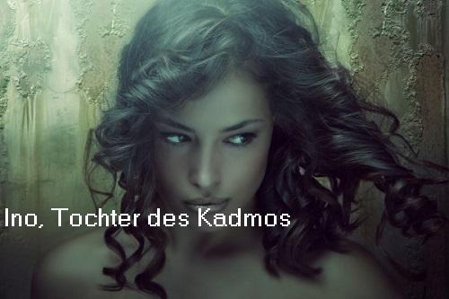 Ino (Mythologie): Tochter des Kadmos und der Harmonia Ino10
