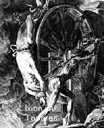 Ixion war ein König der Lapithen und ist in der Hölle gelandet Ixion10