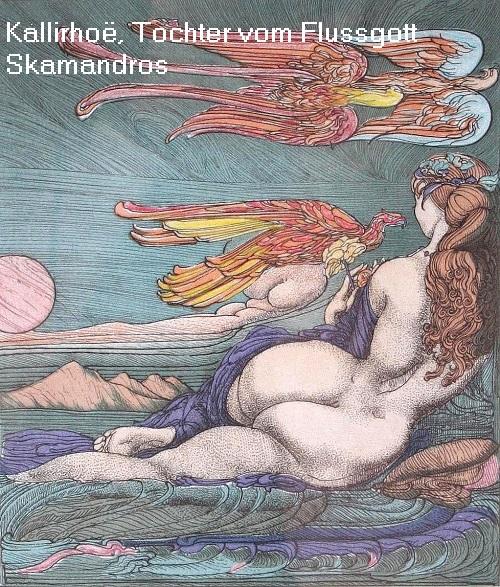 Kallirhoë (Mythologie): Als Najade die Tochter des Skamandros Kallir10