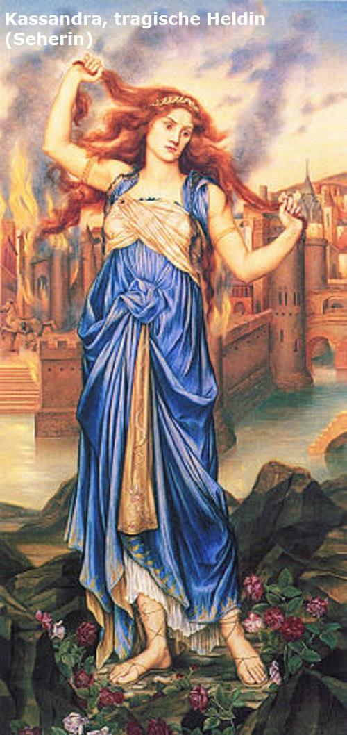 Kassandra (Mythologie): Seherin und tragische Heldin, Tochter des Priamos Kassan10