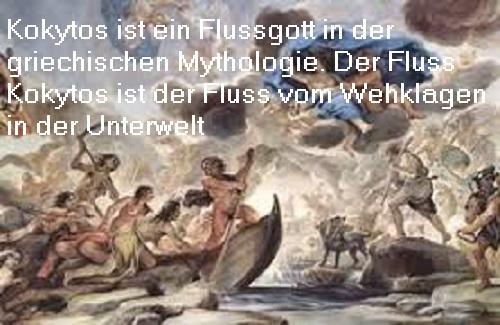 Kokytos in der Mythologie ist ein Flussgott der Unterwelt (Wehklagen), heute ist der Kokytos ein Fluss in Griechenland Kokyto10