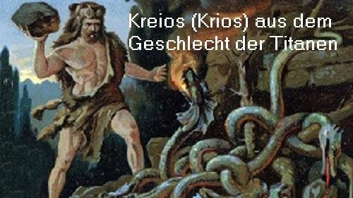 Kreios (auch Krios) Titan, Sohn von Gaia und Uranos Kreios10