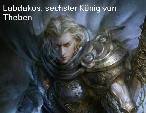 Labdakos (Mythologie): 6. König von Theben (Kadmeia) Labdak10