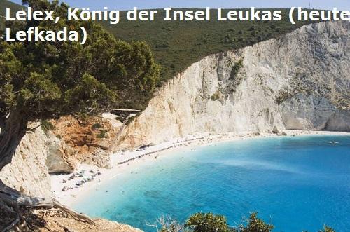 Lelex, König der Insel Leukos (heute Lefkada, Mythologie) Lelex-10