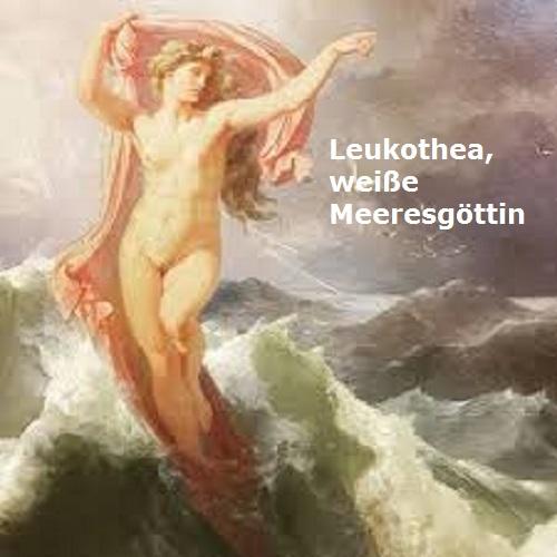 Leukothea (Mythologie): Weiße Meeresgöttin, ehemals die sterbliche Ino Leukot10