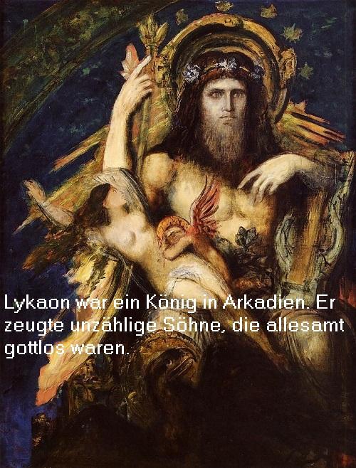 Lykaon (Mythologie): König in Arkadien und Vater von ruchlosen (gottlosen) Söhnen Lykaon10