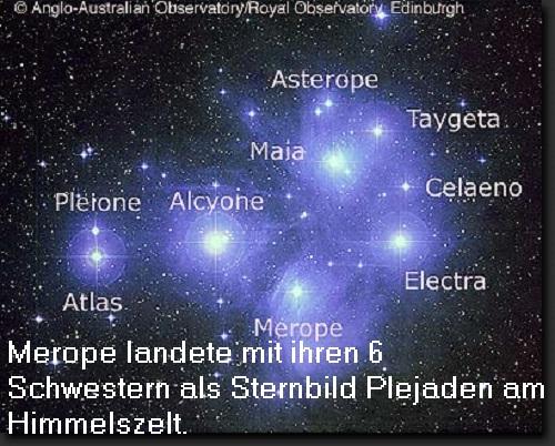 Plejade Merope (Mythologie): Tochter des Atlas und der Pleione, heute am Firmament Merope11