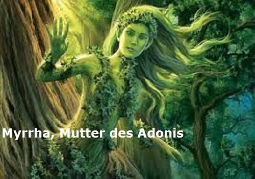 Myrrha (Smyrna, Mythologie): Mutter des Adonis Myrrha10