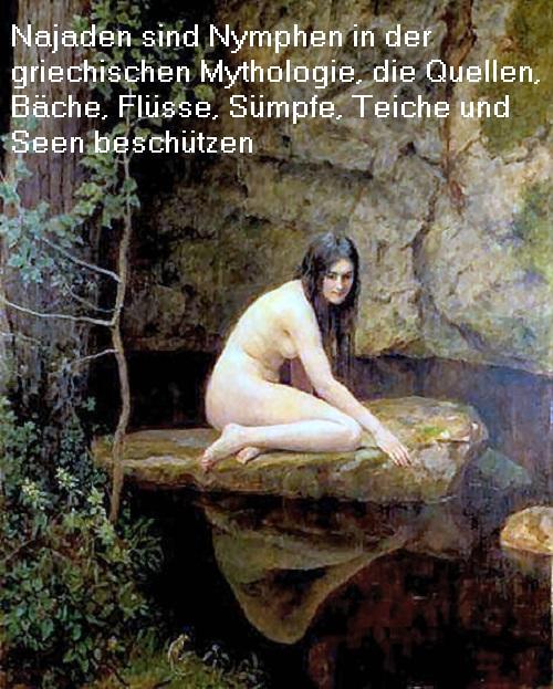 Najaden (Mythologie): Eine Najade Nymphe beschützt Quellen, Bäche, Flüsse, Sümpfe, Teiche und Seen Najade13