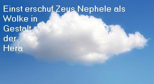 Nephele (Mythologie, Wolke): Einst von Zeus in Gestalt der Hera erschaffen Nephel10