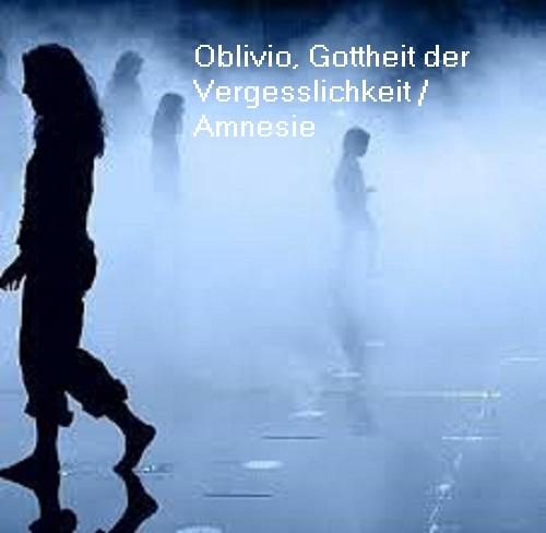 Oblivio (Mythologie): Gottheit der Vergesslichkeit / Amnesie Oblivi10