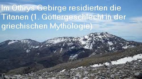 Othrys Gebirge: Sitz der Titanen, dem ersten Geschlecht der Götter Othrys10