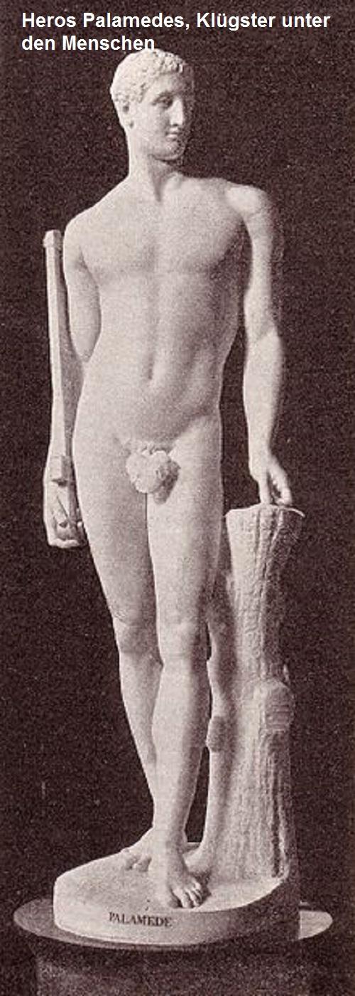 Palamedes (Mythologie): Klügster unter den Menschen Palame10