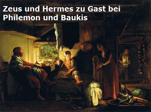 Philemon und Baukis (Mythologie): Nahmen Zeus und Hermes gastfreundschaftlich auf Philem10