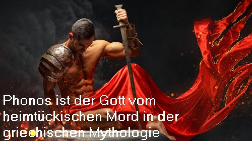 Phonos: Gott vom heimtückischen Mord in der griechischen Mythologie Phonos10