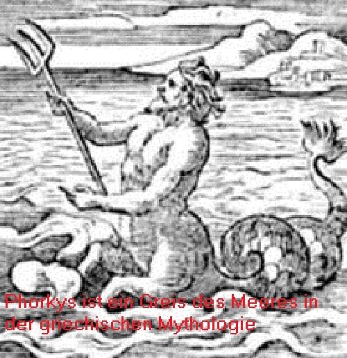 Phorkys: Greis des Meeres / Meeresgott mit vielen Nachkommen Phorky10