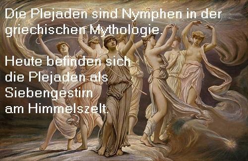 Plejaden (Mythologie): Eine Plejade ist eine Nymphe. Heute befinden sich die Plejaden als Siebengestirn am Himmelszelt Plejad10