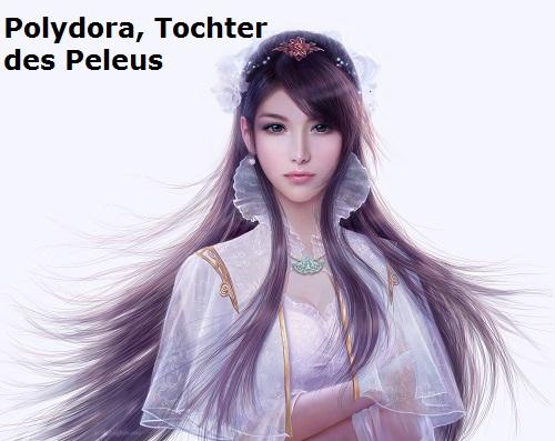 Polydora (Mythologie): Tochter dem Peleus Polydo11