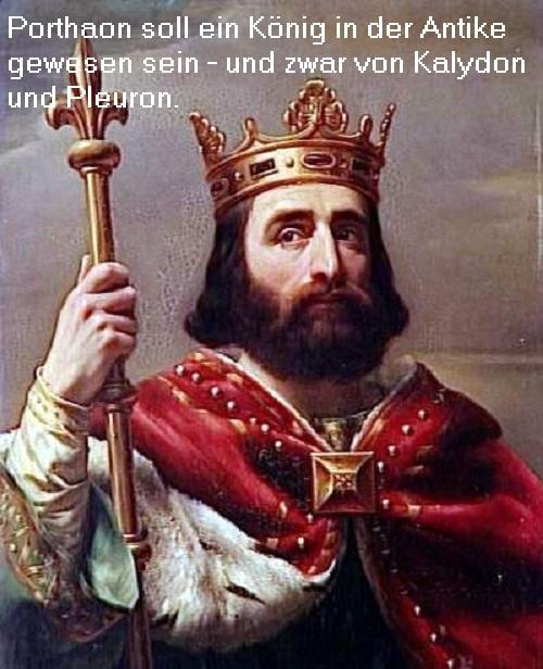 Porthaon (lateinisch auch Parthaon): Soll König in Kalydon und Pleuron gewesen sein Portha10
