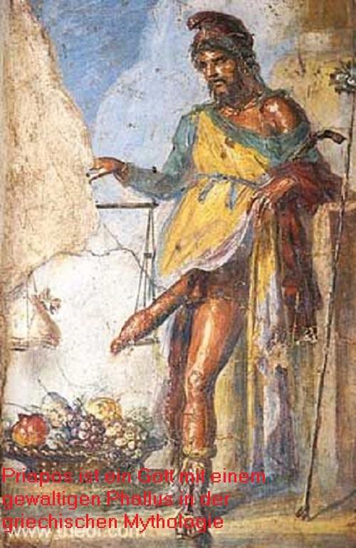 Priapos (Mythologie): Gott der Fruchtbarkeit, ausgestattet mit einem gewaltigen Phallus Priapo10